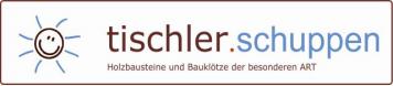 Tischlerschuppen - der Webshop für Holzbausteine der besonderen ART