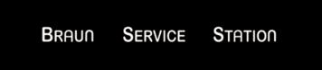 Braun-Service-Station