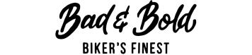 Bad and Bold - Biker's finest fashion