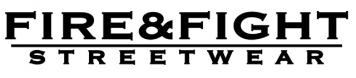 FIRE & FIGHT Streetwear®